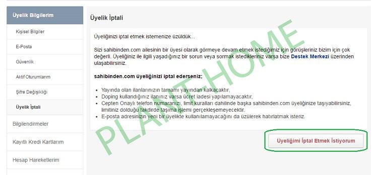 Sahibinden.com üyelik iptal etmek için nasıl yapıldığını sıralı olarak resimler ile gösterilmiştir